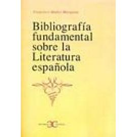 Bibliografía fundamental sobre la Literatura española - Imagen 1