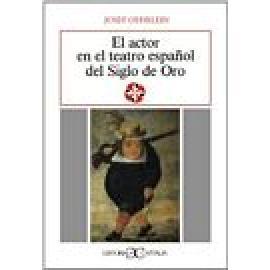 El actor en el teatro español del Siglo de Oro - Imagen 1