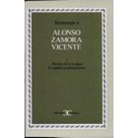 Homenaje a Alonso Zamora Vicente. Vol I: Historia de la lengua. El español contemporáneo - Imagen 1