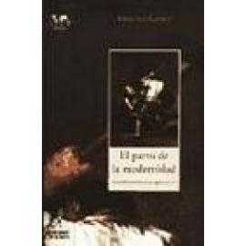 El parto de la modernidad. La novela española en los siglos XIX y XX. - Imagen 1