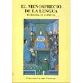 El menosprecio de la lengua. El Español en la prensa - Imagen 1