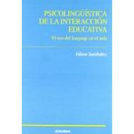 Psicolingüística de la interacción educativa. El uso del lenguaje en el aula. - Imagen 1