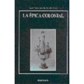 La épica colonial. - Imagen 1