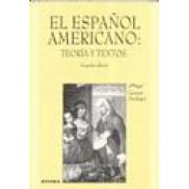 El español americano: teoría y textos. - Imagen 1