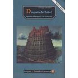 Después de Babel : aspectos del lenguaje y la traducción - Imagen 1