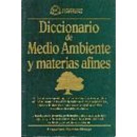 Diccionario de Medio Ambiente y Materias Afines. - Imagen 1