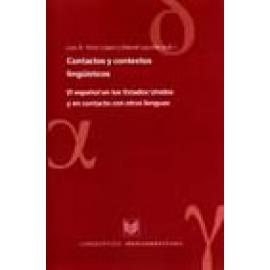 Contactos y contextos lingüísticos. El español en los Estados Unidos y en contacto con otras lenguas. Segunda edición. - Imagen