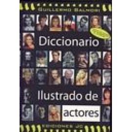 Diccionario ilustrado de actores. - Imagen 1