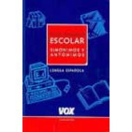 Diccionario escolar de sinónimos y antónimos de la lengua española - Imagen 1