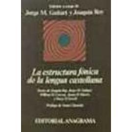 La estructura fónica de la lengua castellana. - Imagen 1