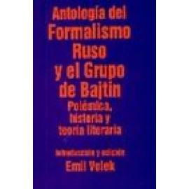 Antología del Formalismo ruso y el grupo de Bajtin. Vol. I: Polémica, historia y teoría literaria. - Imagen 1