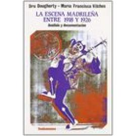 La escena madrileña entre 1918 y 1926. Análisis y documentación - Imagen 1