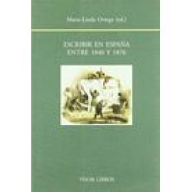 Escribir en España entre 1840 y 1876. - Imagen 1