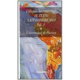 Coloquio internacional: El texto latinoamericano. Vol I. - Imagen 1