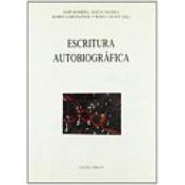 Escritura Autobiográfica. Actas del II Seminario Internacional del Instituto de Semiótica Literaria y Teatral. - Imagen 1