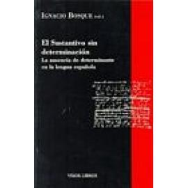 El sustantivo sin determinación: La ausencia de determinante en la lengua española. - Imagen 1