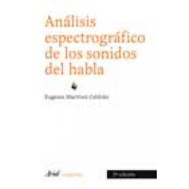Análisis espectográfico de los sonidos del habla. 2ª Edición actualizada - Imagen 1