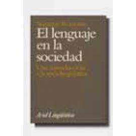 El lenguaje en la sociedad. Una introducción a la sociolingüística - Imagen 1