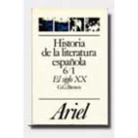 Historia de la literatura española 6. El siglo XX. (Del 98 a la Guerra Civil) - Imagen 1