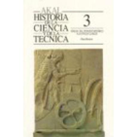 Historia de la Ciencia y de la Técnica 3: Grecia. Del período micénico a la época clásica