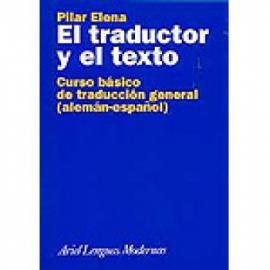 El traductor y el texto. Curso básico de traducción general - Imagen 1