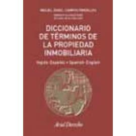 Diccionario de Términos de la Propiedad inmobiliaria (inglés-español, español-inglés). - Imagen 1