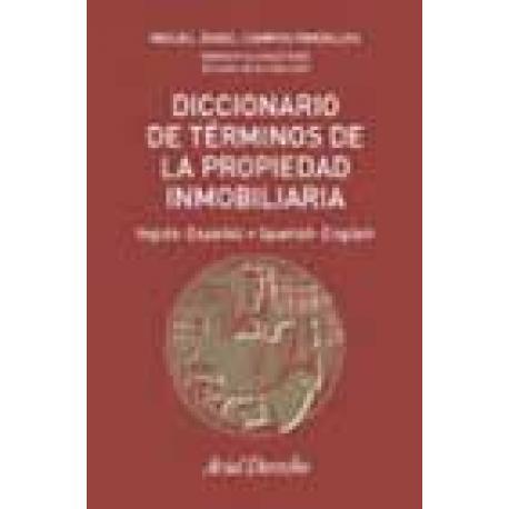 Diccionario de Términos de la Propiedad inmobiliaria (inglés-español, español-inglés).