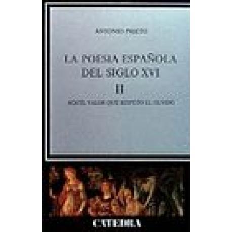 La poesía española en el siglo XVI. Vol II