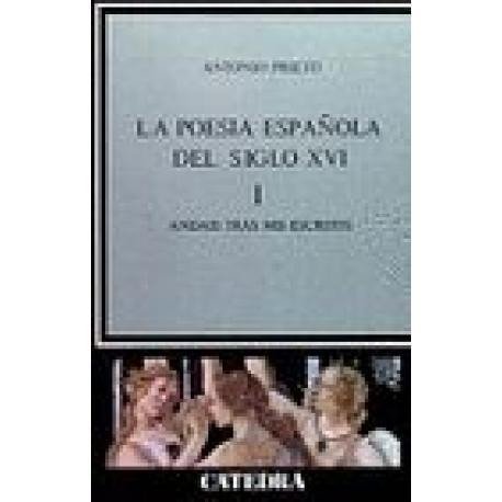La poesía española en el siglo XVI. Vol I