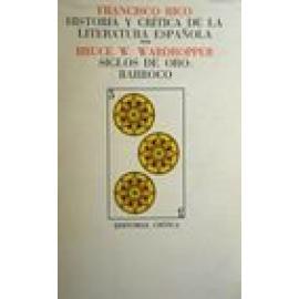 Historia y crítica de la literatura española. Vol III. Siglos de Oro: Barroco. - Imagen 1