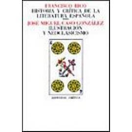 Historia y crítica de la literatura española. Vol IV. Ilustración y neoclasicismo. - Imagen 1