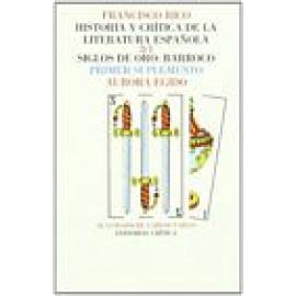 Historia y crítica de la literatura española. Vol III. Siglos de Oro: Barroco. Suplemento. - Imagen 1