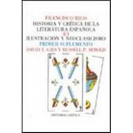 Historia y crítica de la literatura española. Vol IV. Ilustración y neoclasicismo. Suplemento. - Imagen 1
