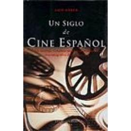 Un siglo de cine español. - Imagen 1