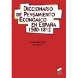 Diccionario de Pensamiento económico en España (1500-1812) - Imagen 1