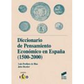 Diccionario de Pensamiento Económico en España (1500-2000) - Imagen 1