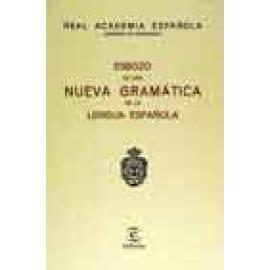 Esbozo de una Nueva Gramática de la Lengua Española - Imagen 1
