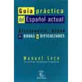 Guía práctica del español actual. Diccionario breve de dudas y dificultades - Imagen 1