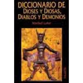 Diccionario de dioses y diosas, diablos y demonios - Imagen 1