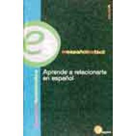 Aprende a relacionarte en español - Imagen 1