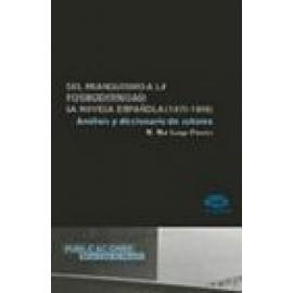 Del franquismo a la posmodernidad: la novela española (1975-1999). Análisis y diccionario de autores. - Imagen 1