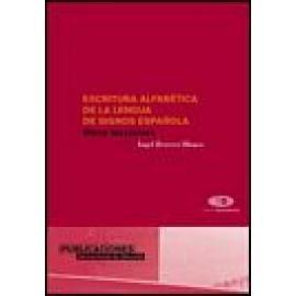 Escritura alfabética de la lengua de signos española. - Imagen 1