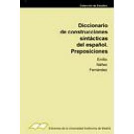 Diccionario de construcciones sintácticas del Español. Preposiciones. - Imagen 1