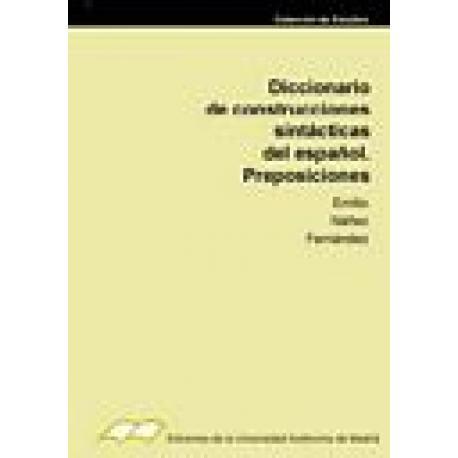 Diccionario de construcciones sintácticas del Español. Preposiciones.