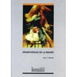 Dramaturgias de la imagen. (3º edición corregida) - Imagen 1