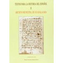 Textos para la historia del español. Vol II. Archivo municipal de Guadalajara . Reproducción facsímil - Imagen 1