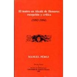 El teatro en Alcalá de Henares: Recepción y crítica (1992-1994) - Imagen 1