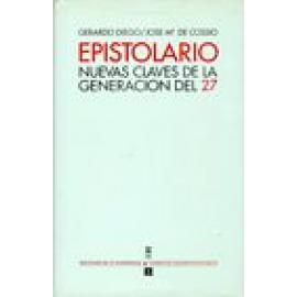 Epistolario. Nuevas claves de la Generación del 27. - Imagen 1