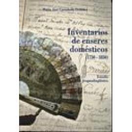 Inventario de enseres domésticos (1750-1850). Estudio pragmalingüístico. - Imagen 1
