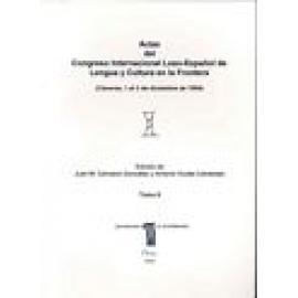 Actas del Congreso Internacional Luso-Español de lengua y cultura en la frontera. Cáceres, 1994. 2 vols. - Imagen 1